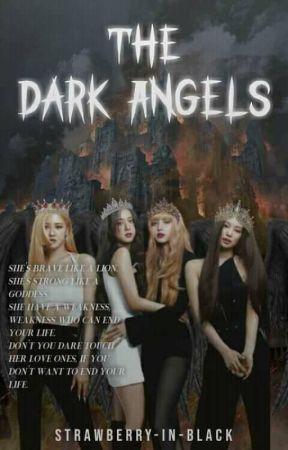 THE DARK ANGEL [ EDITING:] by Strawberry-In-Black
