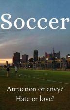 Soccer ~★ bxb romance novel ★~ by xx_hannah_audrey_xx