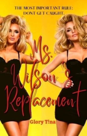 Mrs Wilson's Replacement  by Geekyqueeen