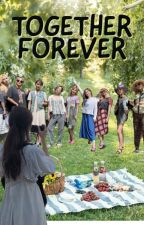 Together Forever [BOOK 3 OF LWT] by jeeyn_kold