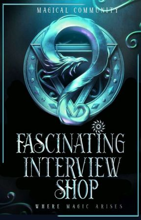 ✦Magical Interview Corner✦[ ON HOLD] by Magical_Community