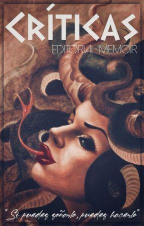 C R Í T I C A S by EditorialMemoir