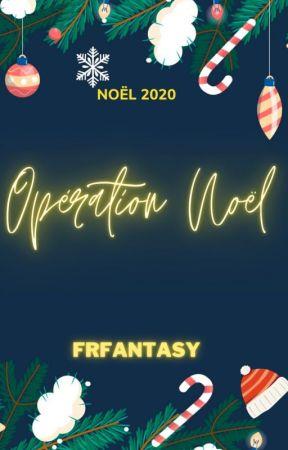 Opération Noël 2020 by WattpadFantasyFR