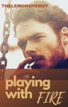 Playing With Fire (Charlie Weasley X Reader) cover