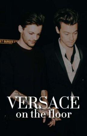 Versace on the floor by trouxapeloharry