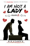I am not a Lady [MAMP#2] cover