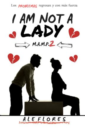 I am not a Lady [MAMP#2] by AleFlores119