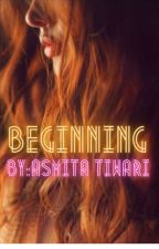 Beginning by the_real_meh2005