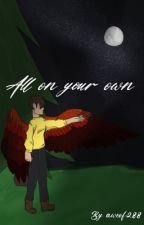 -All On Your Own- ||Sleepy Bois AU|| by Awoof288
