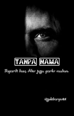 Tanpa Nama  by gadisberpuisi