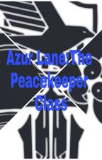 Azur Lane:The Peacekeeper Class(Remastered) by shadowgamer254