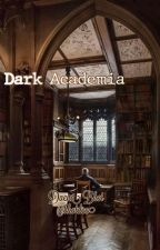 ❝Dark Academia❞ by enabhot