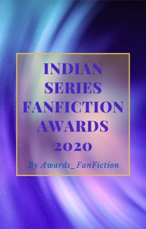 Indian Series FanFiction Awards 2020 [CLOSED] by Awards_Fiction