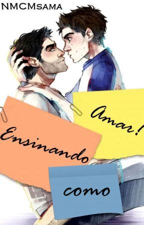 Ensinando como amar! by NMCMsama