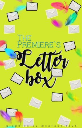 The Premiere's Letter Box by Thepremiere