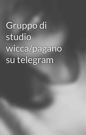 Gruppo di studio wicca/pagano su telegram by smembrata