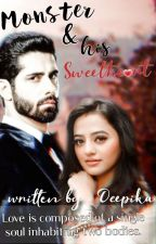 Monster and his sweethe❤rt (Completed) by deepika34nigm