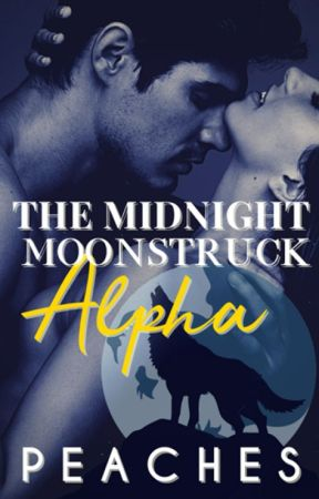 The Midnight Moonstruck Alpha by catgirly93
