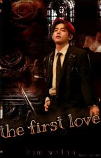 the first love by user612123132029
