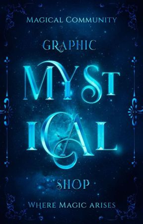 ✵Mystical Graphic shop✵[ON HOLD] by Magical_Community
