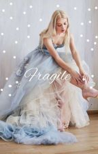 Fragile(BOOK 2)✓ by EraRexon