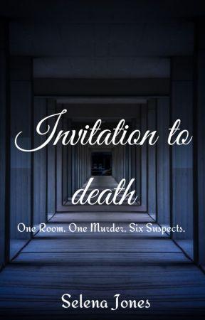 Invitation to death  ✔️ by SelenaJones_Vampires