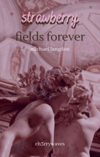 strawberry fields forever 〃m. langdon ✓ cover