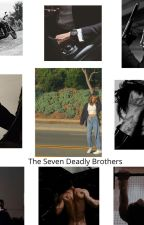 The Seven Deadly Brothers by notactuallylillith