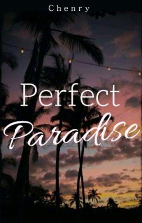 Perfect paradise  by Cherishkome