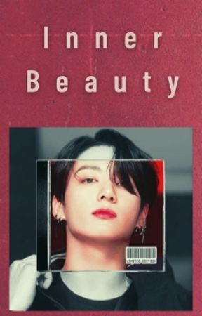 Inner Beauty [BTS Jeon Jungkook] (DISCONTINUED) by _playboyy_