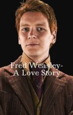Fred Weasley-Together and Apart by mrsfredweasley23