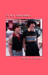 It all starts with a dance ~ BYLER  cover