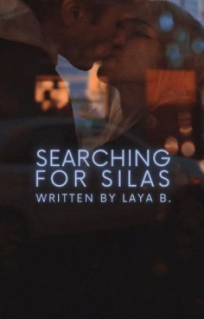 Searching For Silas by savagelylayab