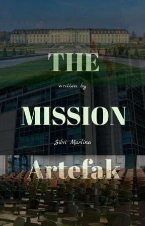 The Mission Artefak by piiinaaa_
