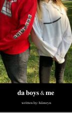 da boys 🔥 & me    𝐝𝐫𝐞𝐚𝐦𝐰𝐚𝐬𝐭𝐚𝐤𝐞𝐧 by hiimryn