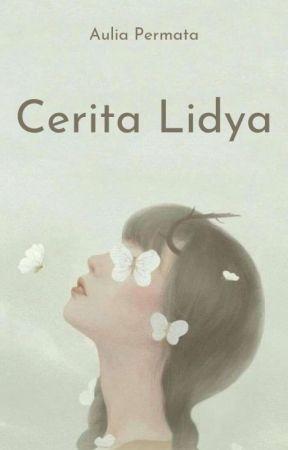 Cerita Lidya [END] by AuliaPermata29