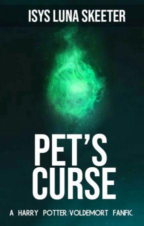 Pet's Trilogy -1- Pet's Curse by IsysLunaSkeeter