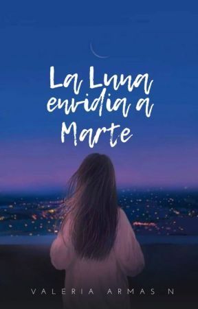 LA LUNA ENVIDIA A MARTE by angel1810