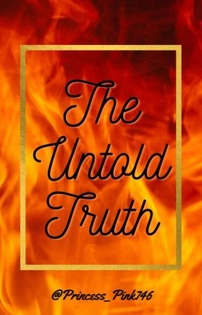 The Untold Truth (Poetry) by Princess_Pink746