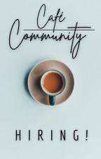 Café Community | Hiring by CafeCommunity