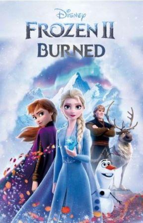 Frozen II: Burned by OmegusXIII