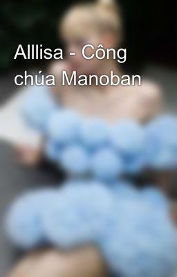 Đọc truyện Alllisa - Công chúa Manoban