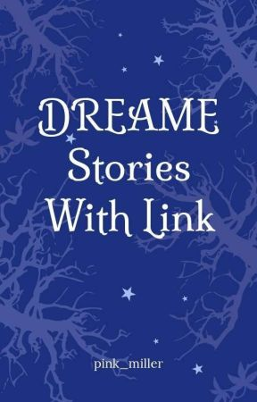Stories in Dreame with link by pink_miller