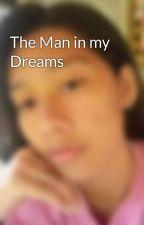 The Man in my Dreams by aZzhyybEb