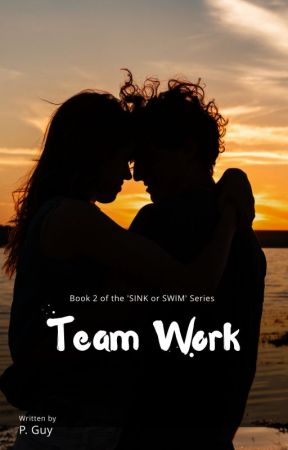 Team Work [Sink or Swim Book 2] by privateguy