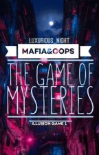 """Mafia&Cops """"Game of Mysteries"""" by LuxuriousNight"""