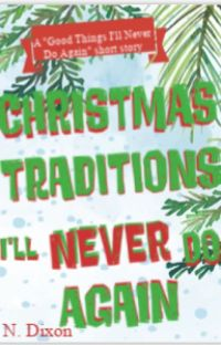 Christmas Traditions I'll Never Do Again cover