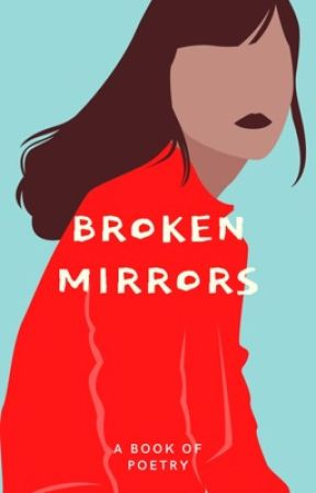 Broken mirrors  by butterfly_babyy