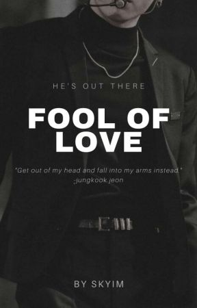 [H] Fool Of Love || 전정국 by skyxxclue