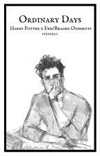 Ordinary Days (Harry Potter x Fem!Reader) by dixngelo